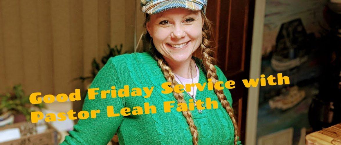 Good Friday Service: Lazarus Come Forth!