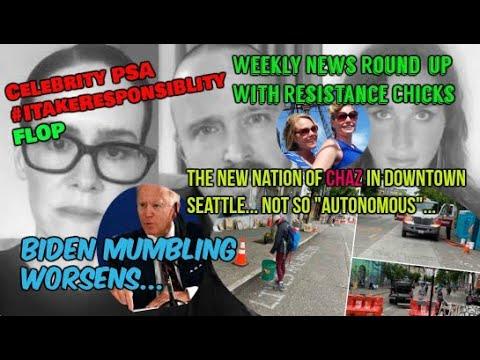 Celebs Cringe-worthy PSA Slammed, Biden Mumbles & Bumbles, #CHAZ Not So Autonomous 6/12/2020