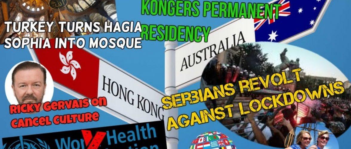 Australia to HK: Offers Permanent Residency; Turkey: Hagia Sophia Into Mosque; EU/UK News 7/12/2020