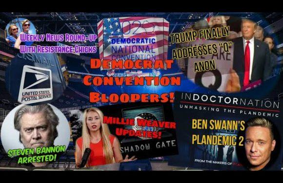 "Bannon Arrested! Millie Updates; Trump ""Q"" Question; Post Office Politics; Dem Bloopers 8/21/2020"