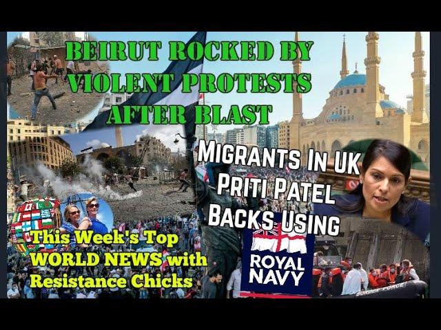 UK Migrants: Priti Patel Backs Using Royal Navy; Beirut: Violent Protests Post-Blast; 8/9/2020