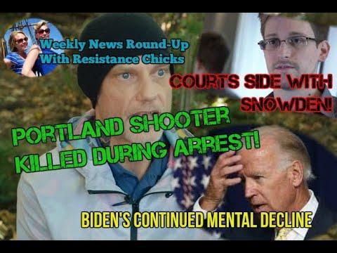 Court Sides w/ Snowden; Biden's Continued Decline; Portland Antifa Exposed; Weekly Round-up 9/4/2020