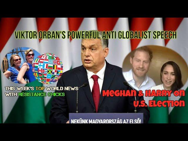 Tide Turns on UK Cancel Culture; Meghan/Harry On US Election; Orban's Powerful Speech (2 of 2)