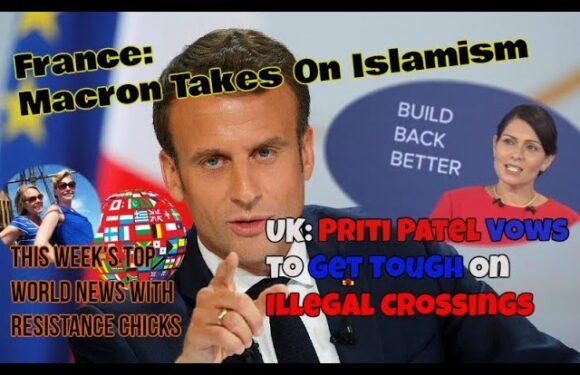 France's Macron Takes On Islamism; Priti Patel: Tough on Illegal Crossings Top EU/UK News 10/4/20