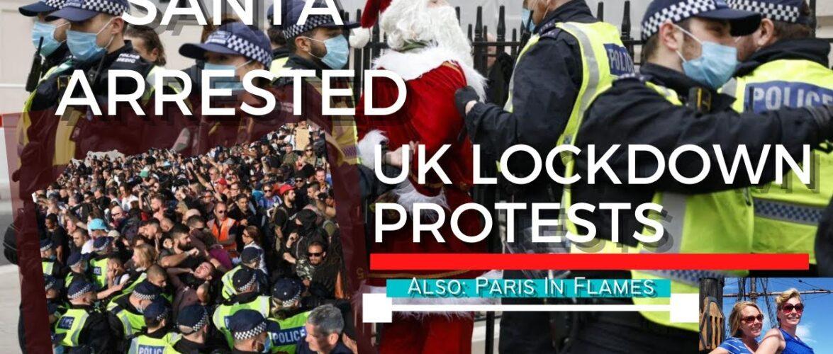 UK Lockdown Insanity, Farage Predicts Rebellion; Vaccines; Paris in Flames; Trump Interview 11/29/20