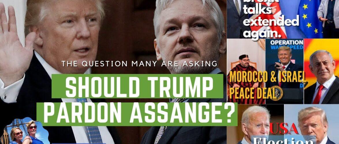 Should Trump Pardon Assange; BREXIT Talks Extended; EU/UK News 12/13/2020